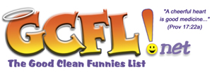 GCFL.net: Good, Clean Funnies List